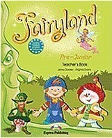 Fairyland Pre-Junior: Teacher's Book