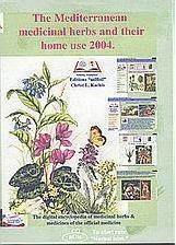 The Mediterranean Medicinal Herbs and their Home Use 2004