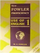 New Fowler Proficiency Use of English 1