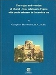 The Origins and Evolution of Church-State Relations in Cyprus With Special Reference to the Modern Era