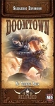 Alderac Doomtown: No Turning Back Expansion