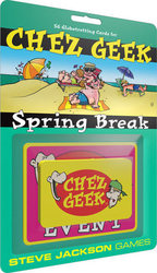 Steve Jackson Games Chez Geek: Spring Break