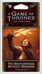 Fantasy Flight A Game of Thrones: 2nd Edition - The Brotherhood Without Banners