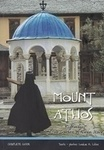"Mount Athos, A Pilgrimage to the ""Gardens of th..."