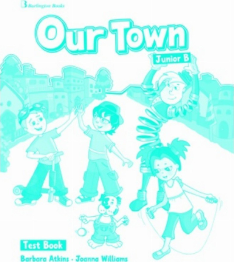 Our Town Junior B Test Book