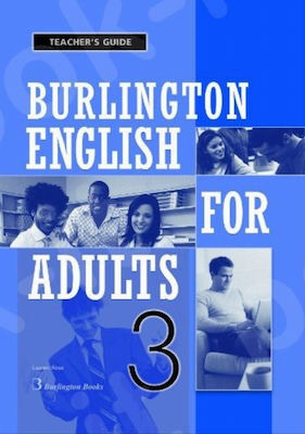 BURLINGTON ENGLISH FOR ADULTS 3 Teacher 's book GUIDE
