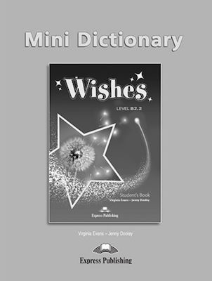WISHES B2.2 MINI DICTIONARY 2015 REVISED