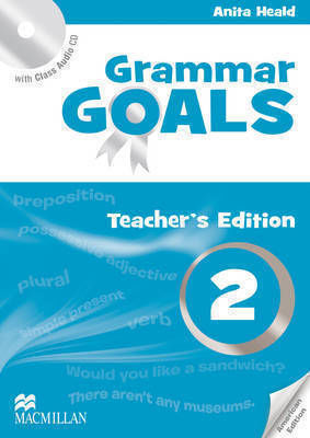 GRAMMAR GOALS 2 Teacher 's book PACK AMERICAN ENGLISH