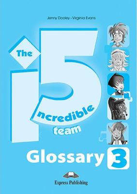 INCREDIBLE 5 TEAM 3 GLOSSARY (GREECE)