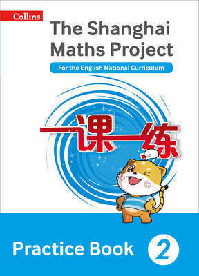 THE SHANGHAI MATHS PROJECT 2: PRACTICE BOOK