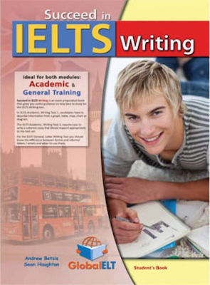 SUCCEED IN CAMBRIDGE IELTS WRITING (ACADEMIC & GENERAL) Student 's Book