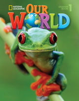 OUR WORLD 1 Student 's Book (+ CD-ROM & ALPHABET BOOK) - NATIONAL GEOGRAPHIC - AMER. ED.