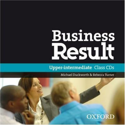 BUSINESS RESULT UPPER-INTERMEDIATE CD CLASS