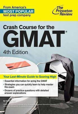 CRASH COURSE FOR THE GMAT 4TH ED