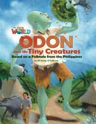 OUR WORLD 6: ODON AND THE TINY CREATURES - AME