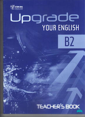 UPGRADE YOUR ENGLISH B2 Teacher 's book