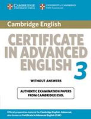 CAE 3 PRACTICE TESTS Wo/ANSWERS 2009 ED.