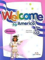 Welcome To America 5 Workbook