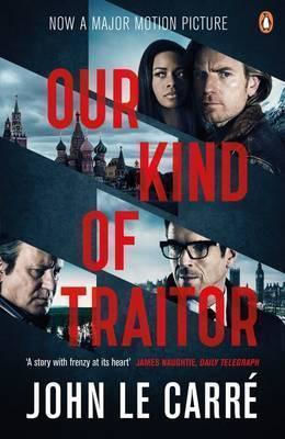 OUR KIND OF TRAITOR (FILM TIE-IN) PB B